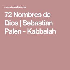 72 Nombres de Dios | Sebastian Palen - Kabbalah