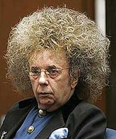 .Phil Spector// the too many drugs, too much hair, no one to say no....... here he is. another one who had everything and decided to flush it away. have these people already pushed all their genunine friends away long ago. from the WALL OF SOUND TO LIFE IN PRISON. what a fall. i hope i would have had the decency to kill myself before it got this far. i know I'm very harsh on Phil, but he was an idol of mine.