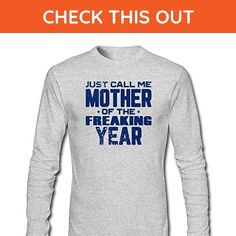 ZWEN Men's Just Call Me Mother of the Freaking Year Long Sleeve T-Shirt - Relatives and family shirts (*Amazon Partner-Link)