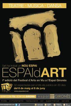 Espai d'Art, I Festival d'Arts en Viu a l'Espai Gironès (juny 2013)