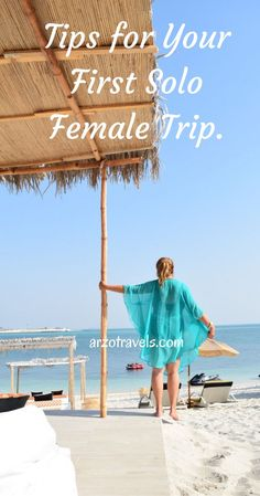 Thinking about traveling solo for the first time? Here are some tips that make it easier for solo female travel.