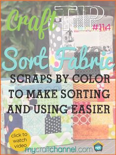 Craft Tips: Storing and Sorting Scraps - Watch Amy from Ameroonie Designs as she shares some creative ways to sort and store your fabric scraps by color. Great tips that would apply to paper too!