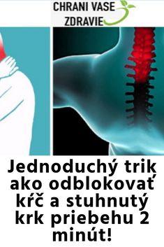 Jednoduchý trik ako odblokovať kŕč a stuhnutý krk priebehu 2 minút! Health, Salud, Health Care, Healthy