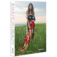 American Beauty Photographed by Vogue alumna Claiborne Swanson Frank, American Beauty is a tribute to the women who symbolize our country today—from Jenna Lyons to Lisa Mayock, Solange Knowles to Lily