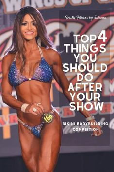 Bikini Prep: Top 4 Things You Should Do After Your Show – Feisty Fitness by Juliana Group Fitness, Fitness Tips, Fitness Workouts, Bikini Competition Prep, Fitness Competition, Bikini Prep, How To Make Shorts, Fun Workouts, Workout Routines