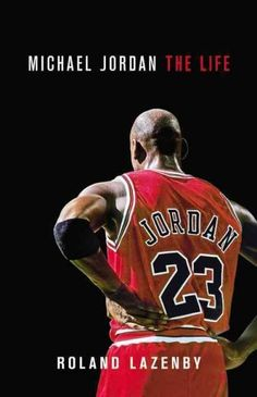 It's not every day that I'm blown away by a book about a sports figure. But MICHAEL JORDAN: THE LIFE, by Roland Lazenby, ranks up there with the very best: The Boys of Summer by Roger Kahn, Friday Nig