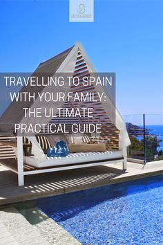 Discover the ultimate guide to travel to Spain with your family in a luxury way. Adresses, gastronomy, activities, formalities, we gathered everything you need to live the perfect trip in Spain! #familytrip #Spainwithfamily #practicalguide #travelguide #Spain