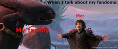 """So true!!!! At walmart the other day we walked past the posters and I flipped it to the httyd 2 poster and quietly squealed with excitement. My brother was like """"that wasn't necessary""""  lol XD"""