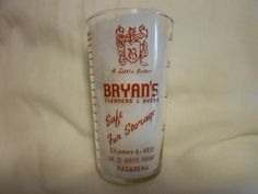 Bryan's Cleaners & Dyers / Pasadena, California - Measuring Glass #BryansCleanersDyers