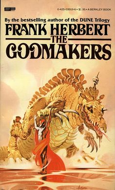 """The Godmakers"" by Frank Herbert"