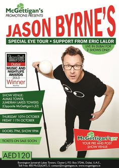 """Following his previous sell-out appearances in Dubai, McGettigan's is kicking off Dubai's winter season by bringing the Irish funnyman back to the city of gold for two very special performances at the Almas Tower in JLT on 10th & 11th October.  Jason Byrne's """"Special Eye"""" tour is supported by Eric Lalor, who's no stranger to Dubai and McGettigan's either."""
