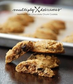 Multiply Delicious- The Food | Nut-Free Dark Chocolate Chunk Cookies
