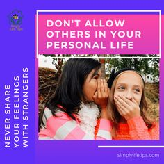 Girls, keep your personal boundaries bonded. Stay inside only. Don't allow someone to come inside your personal boundaries. Never share your feelings with strangers. #parenting #parentingtips #teenager #girls #simplylifetip Personal Boundaries, Only Girl, Girls Life, Parenting Hacks, Never, Bond, Life Hacks, Good Things, Feelings