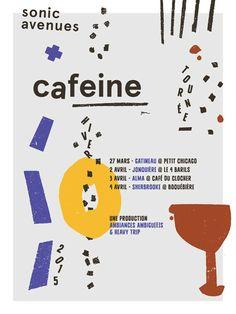 Affiche de tournée pour Cafeine et Sonic Avenues.
