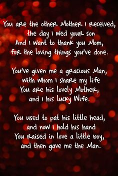 Ive Loved This Poem Since I Saw It Embroidered In A Frame At My Great Grandmothers House You Are The Other Mother Received Day Wed Your Son