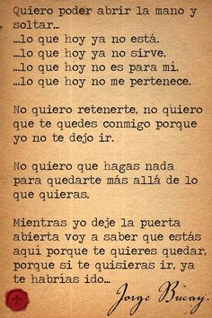 Jorge Buca y Book Quotes, Me Quotes, Funny Quotes, More Than Words, Some Words, Spanish Quotes, All You Need Is Love, Beautiful Words, Favorite Quotes
