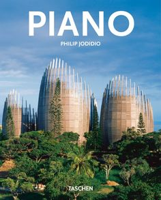 Renzo Piano Philip Jodidio Softcover with flaps, 7.3 x 9.1 in., 96 pages $ 9.99