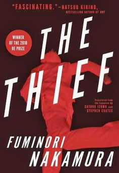 See all my book reviews at JetBlackDragonfly.blogspot.ca : The Thief by Fuminori Nakamura