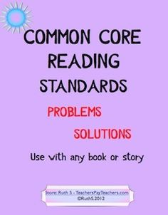 Common Core -  Problems/Solutions Use with any book or story. Ready to print student worksheets with student friendly rubric. priced item
