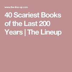 40 Scariest Books of the Last 200 Years | The Lineup