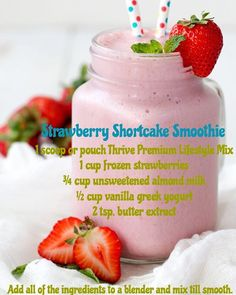 Strawberry Shortcake Smoothie using Thrive Lifestyle Mix Thrive Shake Recipes, Protein Shake Recipes, Protein Shakes, Smoothie Recipes, Thrive Diet, Thrive Le Vel, Get Healthy, Healthy Life, Healthy Snacks