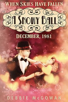 A Snowy Ball (When Skies Have Fallen #1.5)