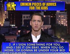 Just Eminem. I'll probably sell it so that Eminem will come to my bedroom =D Eminem Memes, Eminem Quotes, Eminem Funny, Funny Quotes, Funny Memes, Jokes, Math Memes, Quotes Pics, It's Funny