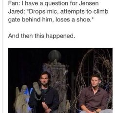 Jensen looks like the annoyed older brother. Please stop losing your shoe Jared. Please.