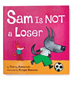 Sam Is Not a Loser by Thierry Robberecht