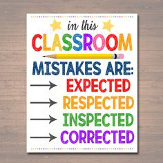Classroom Decor Mistakes Are Proof You're Trying Poster Classroom Poster Educational Motivational Poster Mistakes Expected Respected Classroom Quotes, Classroom Posters, School Classroom, Classroom Motivational Posters, Future Classroom, Classroom Expectations Poster, Classroom Layout, Classroom Signs, School Posters