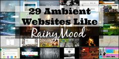 29 Ambient Websites like Rainymood.com - LDR Magazine