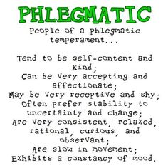 Phlegmatic: Element of Water Not easily ruffled Consistent, staying-power type… Phlegmatic Personality, Personality Quotes, Personality Types, Sanguine Personality, Infp, Introvert, Waldorf Education, Waldorf Curriculum, Physical Education