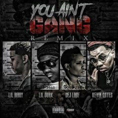 """As Bibby continues to finalize The Epilogue for public consumption, he taps Lil Durk, Kevin Gates and DeJ Loaf for a new remix to the banger """"You Ain't Gang"""". Previously: Young Money Yawn & Lil Bibby – Bakersman Dej Loaf, Lil Bibby, Lil Durk, Young Money, Kevin Gates, Artists, Artist"""