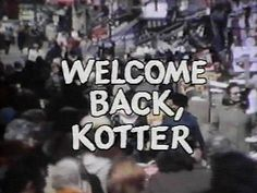 welcome back kotter title - Google Search