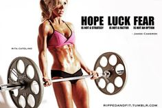 """""""Hope is not a strategy, luck is not a factor, fear is not an option""""  -James Cameron"""