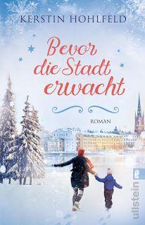 ~*Book Lounge-Lesegenuss*~: [Kurzmeinung] Bevor die Stadt erwacht ~ Kerstin Ho...