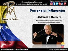 Aldemaro Romero, Fue unmúsico Venezolano,compositor,arreglistaydirector de orquesta. Grabó con laOrquesta Sinfónica de Londres. Recibió elPremio de la Pazde los intelectuales soviéticos, en el festival de cine deMoscú. También obtuvo el primer premio como compositor y director en elFestival de las PalmasenMallorca(España), elFestival Musical de los Juegos OlímpicosenGrecia, y en elFestival de la Canción LatinadeMéxico.#RomarcaEnvios