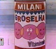 """Groselha """"Vitaminada"""" Milani (alguém consegue esquecer o jingle, na TV?)"""