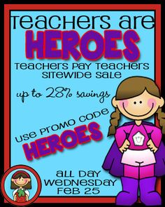 Teachers are Heroes Site Wide Sale on Teachers Pay Teachers!  My store will be participating:  Special Education and K-2 Regular Education! Great Bargains!  Don't miss out!