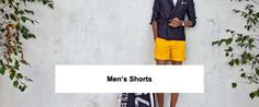 Men's guide to shorts