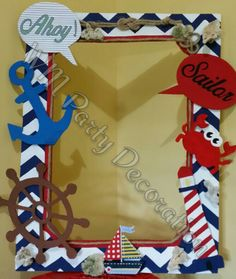 Sailor Party, Sailor Theme, Father's Day Activities, Party Frame, Pirate Crafts, Baby Boy Themes, Fun Arts And Crafts, Nautical Party, 1st Boy Birthday