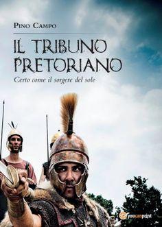 Anteprima - Il tribuno pretoriano