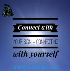 Connecting with your sign is connecting with your feelings. Listen to yourself, not other people. Sending you Sunday blue butterfly kisses  #mikayla #yoursign #getinsync #butterfly