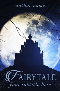 A premade book cover featuring a dark castle silhouette against a large moon. Perfect for fairytales, dark fairytales, fantasy, mystery, adventure, paranormal, or spooky stories.