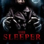 Win 1 of 5 Copies of THE SLEEPER Courtesy of Safecracker Pictures