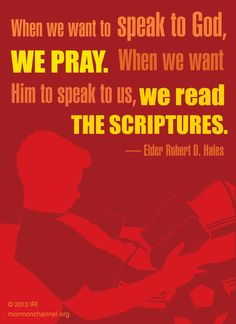 When we want to speak to God, we pray.