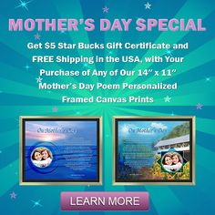 Get $5 Star Bucks Gift Certificate and FREE Shipping, with Your Purchase of this Personalized Mother's Day Canvas Art Poem with your Photo Printed in the Artwork. Best Mother's Day Gift for 2016.  #MothersDayGift #MothersDayGiftIdeas