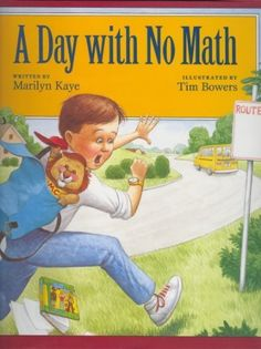 """A Day with No Math by Marilyn Kaye.... Teachers could read this story to young children and then consider """"A day with no technology/ computers"""". What would happen? Each child could write/ draw a page and collate these to form a classroom book about """"A day with no technology"""". This would relate to learning objectives that explore how individuals and communities use information systems."""