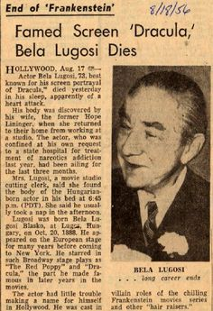 August Actor Bela Lugosi dies in Hollywood at age Classic Monster Movies, Classic Horror Movies, Classic Monsters, Newspaper Headlines, Old Newspaper, Newspaper Article, Lon Chaney Jr, Lugosi Dracula, Nostalgia