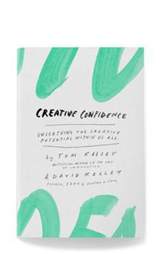 Tom and David Kelly's  Creative Confidence is brilliant read.